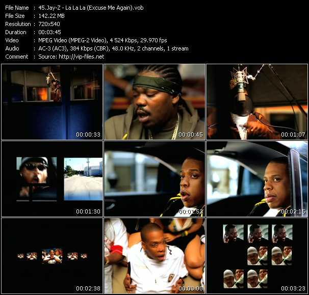 Jay-Z HQ Videoclip «La La La (Excuse Me Again)»