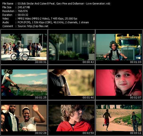 Bob Sinclar And Cutee B Feat. Gary Pine And Dollarman HQ Videoclip «Love Generation»