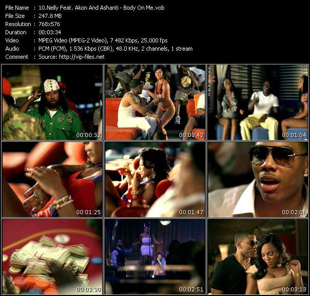 Nelly Feat. Akon And Ashanti HQ Videoclip «Body On Me»