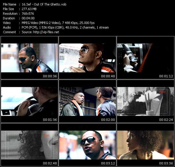 Sef HQ Videoclip «Out Of The Ghetto»