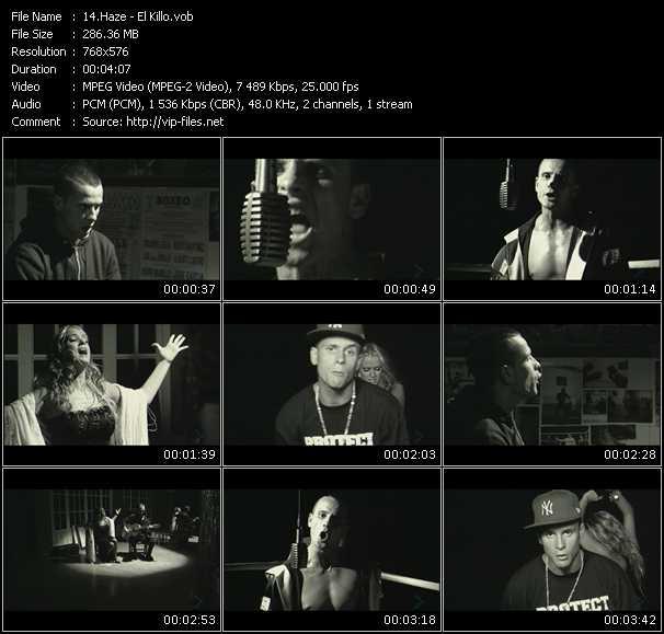 Haze HQ Videoclip «El Killo»