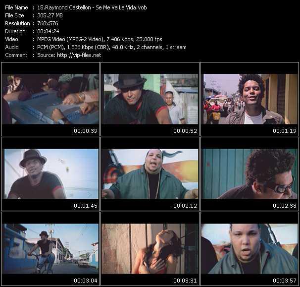 Raymond Castellon HQ Videoclip «Se Me Va La Vida»