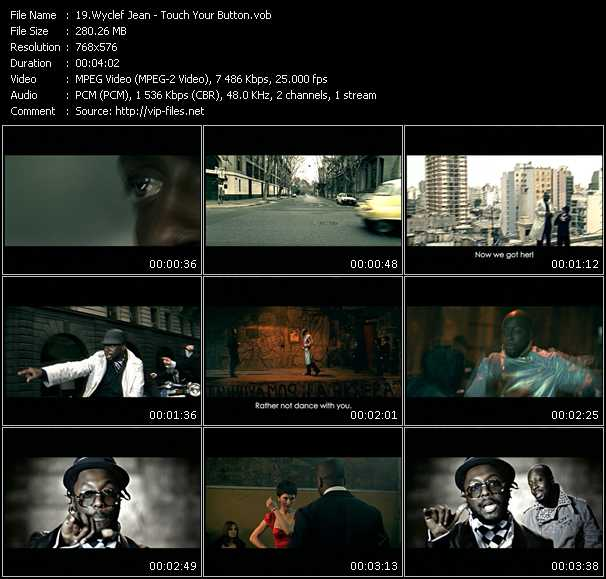 Wyclef Jean HQ Videoclip «Touch Your Button»