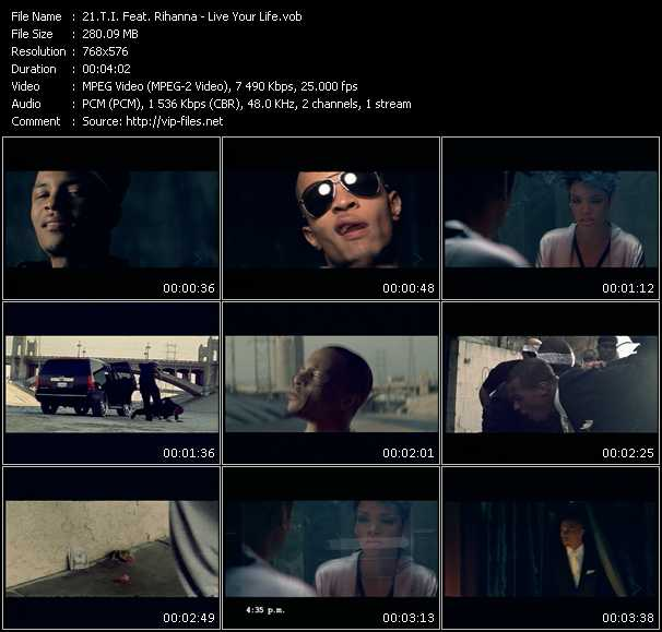 T.I. Feat. Rihanna HQ Videoclip «Live Your Life»