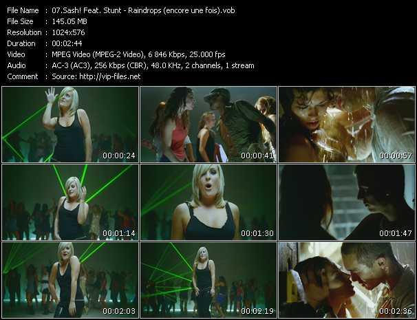Sash! Feat. Stunt HQ Videoclip «Raindrops (encore une fois)»