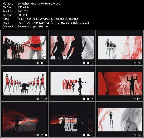 Michael Mind HQ Videoclip «Show Me Love»