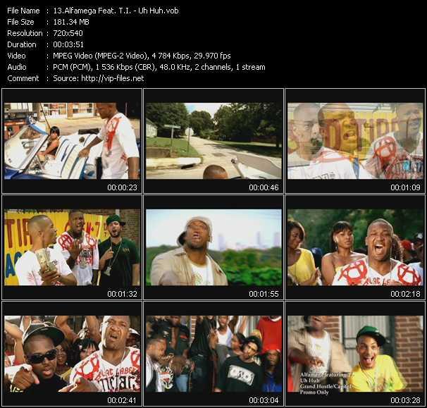 Alfamega Feat. T.I. HQ Videoclip «Uh Huh»