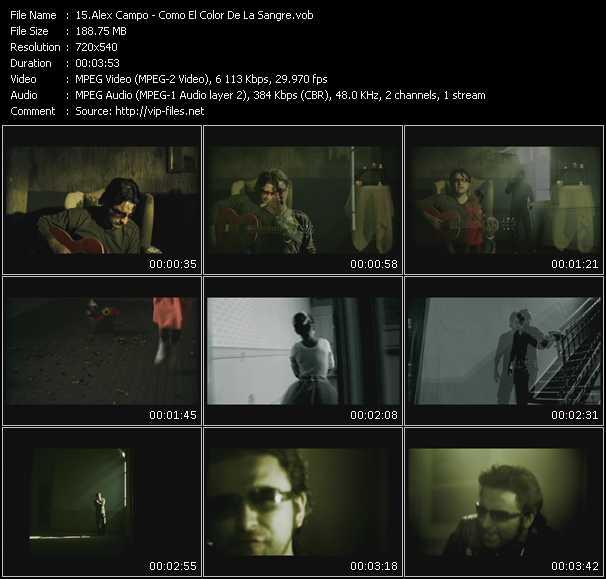 Alex Campo HQ Videoclip «Como El Color De La Sangre»