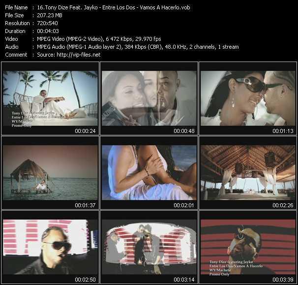 Tony Dize Feat. Jayko HQ Videoclip «Entre Los Dos - Vamos A Hacerlo»