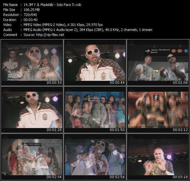 JM Y JL Madskillz HQ Videoclip «Solo Para Ti»