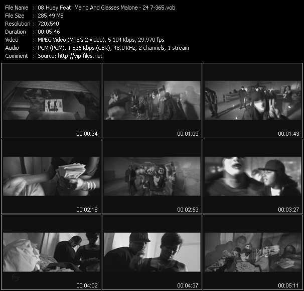 Huey Feat. Maino And Glasses Malone HQ Videoclip «24 7-365»
