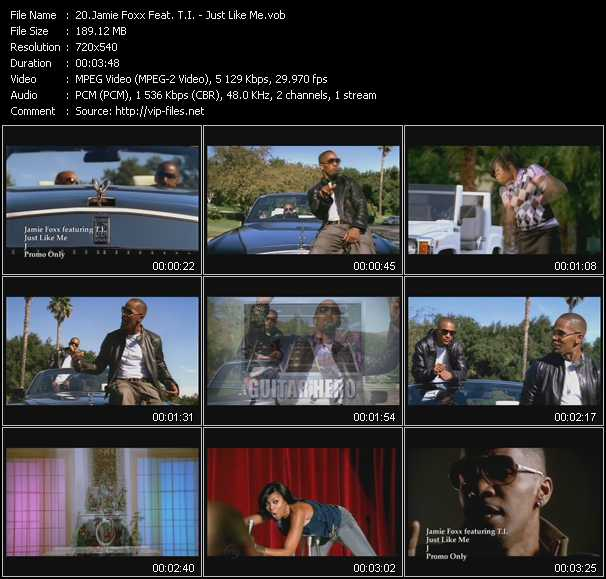 Jamie Foxx Feat. T.I. HQ Videoclip «Just Like Me»