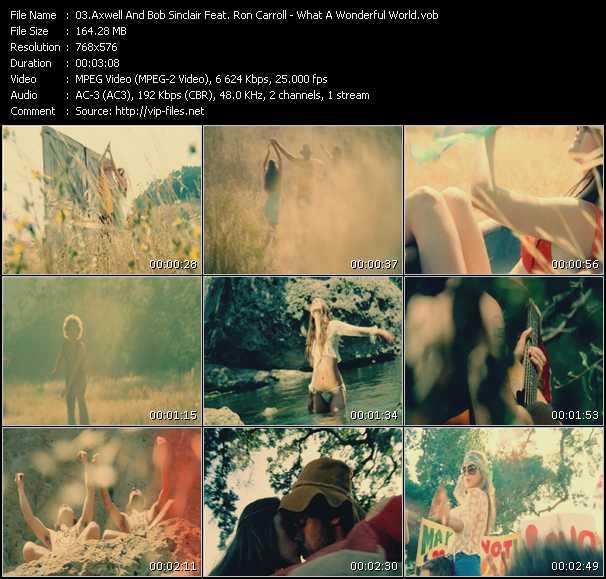 Axwell And Bob Sinclar Feat. Ron Carroll HQ Videoclip «What A Wonderful World»