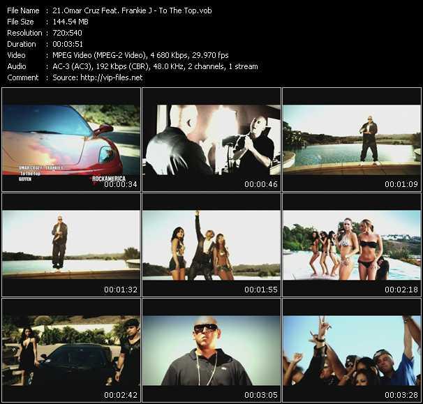 Omar Cruz Feat. Frankie J HQ Videoclip «To The Top»