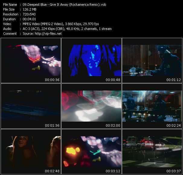 Deepest Blue HQ Videoclip «Give It Away (Rockamerica Remix)»