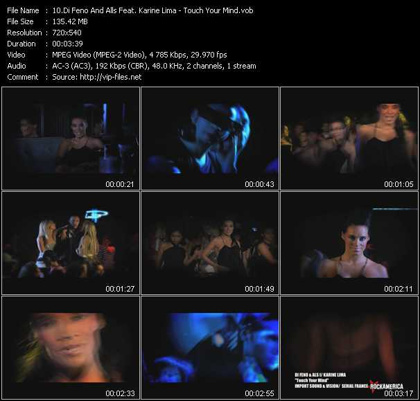 Di Feno And Alls Feat. Karine Lima HQ Videoclip «Touch Your Mind»