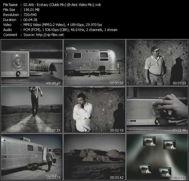Atb HQ Videoclip «Ecstasy (Clubb Mix) (B-Airic Video Mix)»
