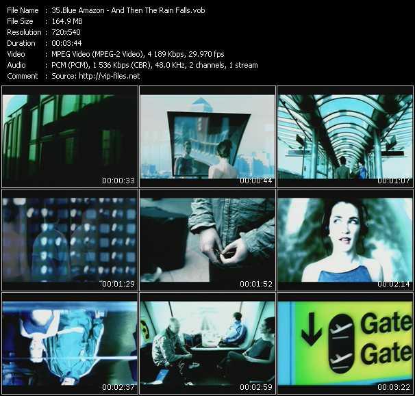 Blue Amazon HQ Videoclip «And Then The Rain Falls»