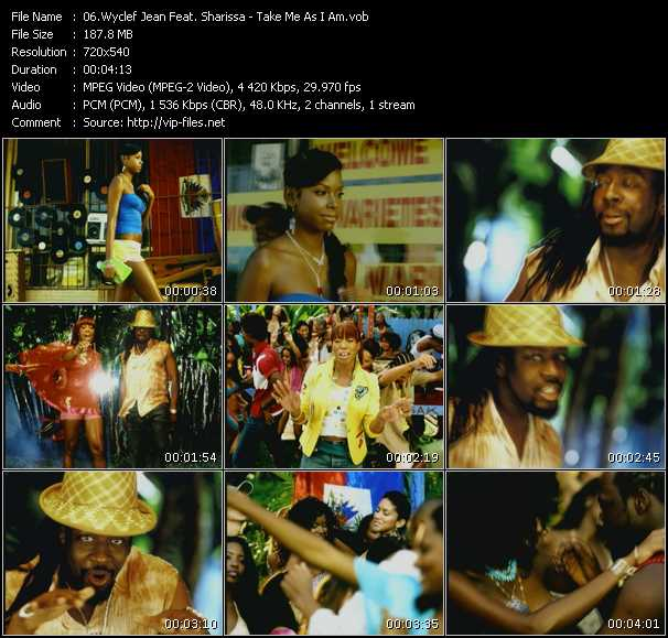 Wyclef Jean Feat. Sharissa HQ Videoclip «Take Me As I Am»