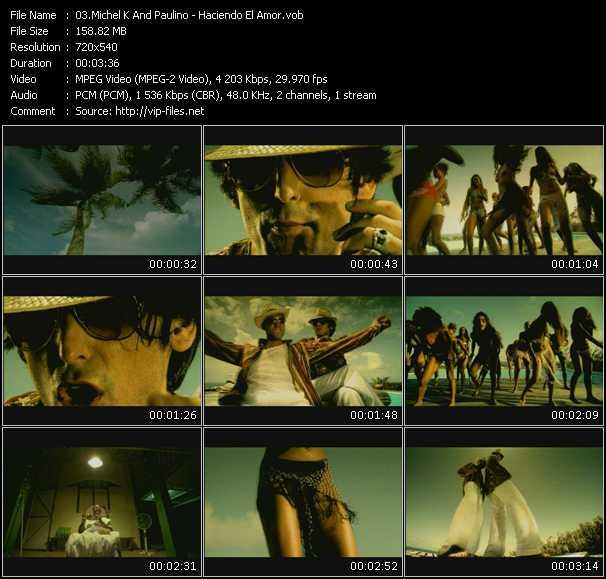 Michel K And Paulino HQ Videoclip «Haciendo El Amor»