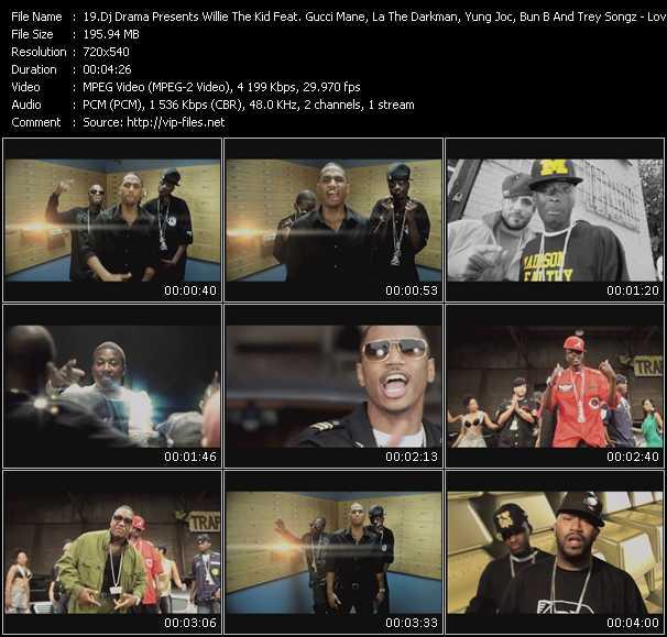 Dj Drama Presents Willie The Kid Feat. Gucci Mane, La The Darkman, Yung Joc, Bun B And Trey Songz HQ Videoclip «Love For Money»