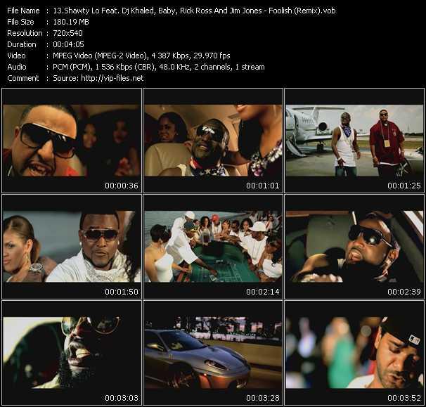 Shawty Lo Feat. DJ Khaled, Baby Aka Birdman, Rick Ross And Jim Jones HQ Videoclip «Foolish (Remix)»