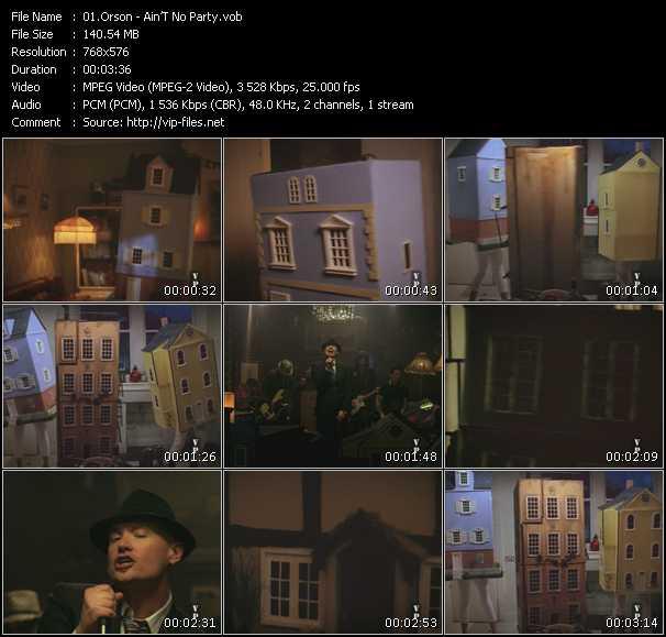 Orson HQ Videoclip «Ain'T No Party»