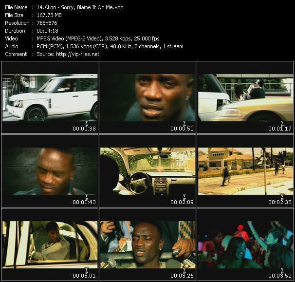 Akon HQ Videoclip «Sorry, Blame It On Me»