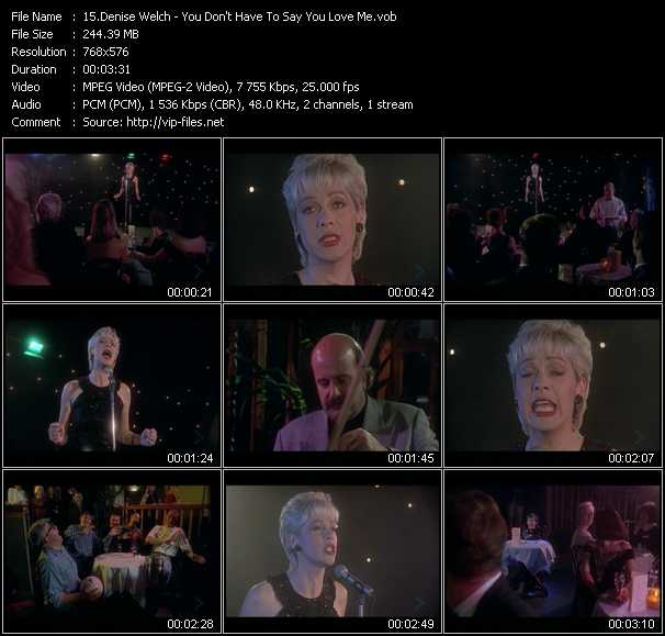 Denise Welch video - You Don't Have To Say You Love Me