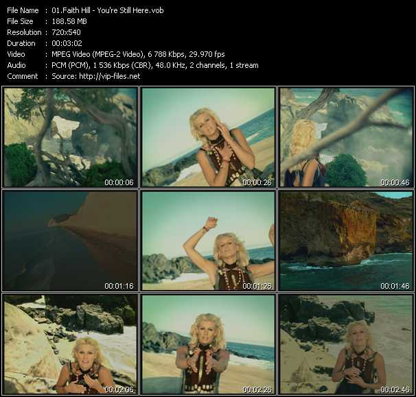 Faith Hill video - You're Still Here