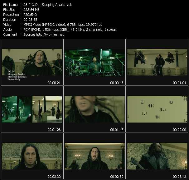 P.O.D. video - Sleeping Awake