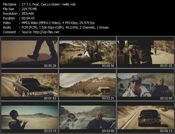 T.I. Feat. Cee Lo Green video - Hello