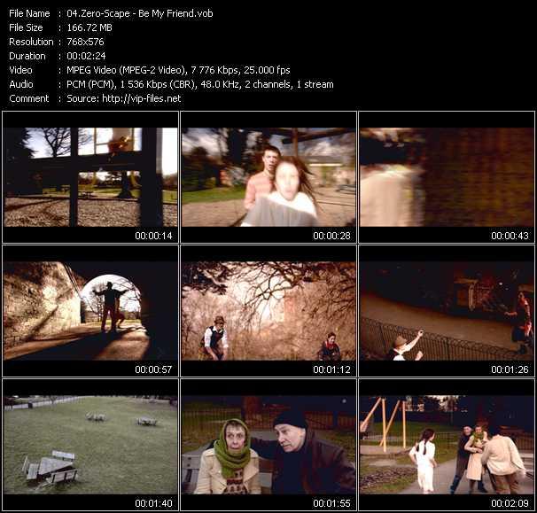 Zero-Scape video - Be My Friend