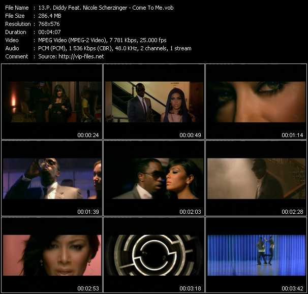 P. Diddy (Puff Daddy) Feat. Nicole Scherzinger video - Come To Me
