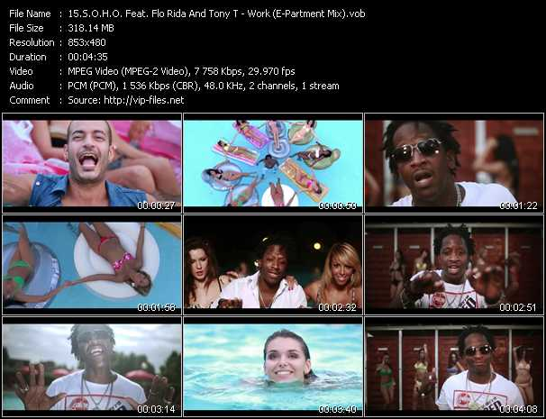 S.O.H.O. Feat. Flo Rida And Tony T video - Work (E-Partment Mix)