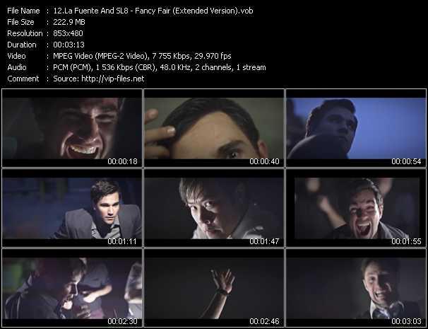 La Fuente And SL8 video - Fancy Fair (Extended Version)