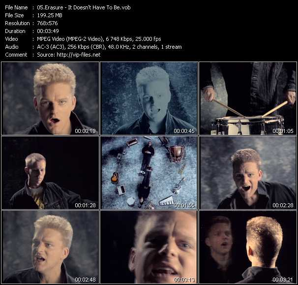 Erasure video - It Doesn't Have To Be