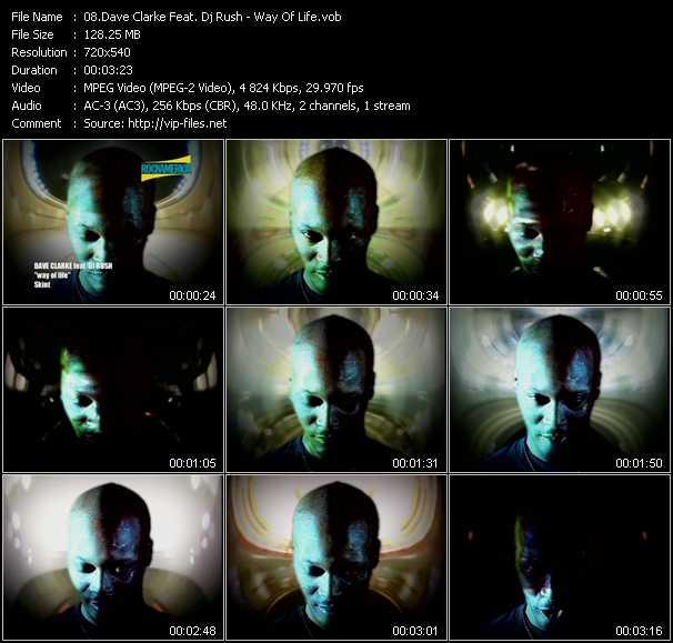 Dave Clarke Feat. Dj Rush video - Way Of Life