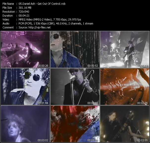 Daniel Ash video - Get Out Of Control
