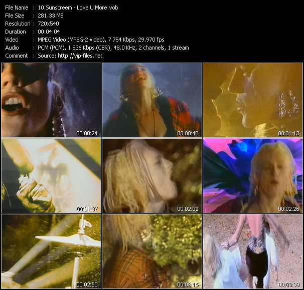 Sunscreem video - Love U More