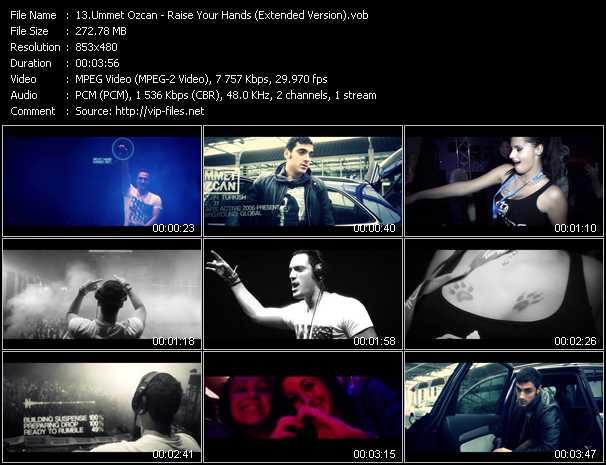 Ummet Ozcan video - Raise Your Hands (Extended Version)