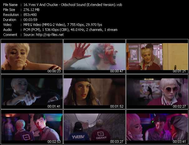 Yves V And Chuckie HQ Videoclip «Oldschool Sound (Extended Version)»