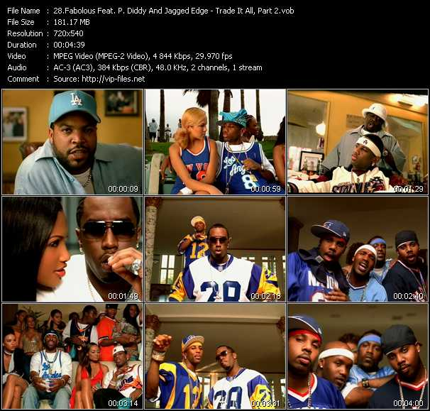 Fabolous Feat. P. Diddy (Puff Daddy) And Jagged Edge video - Trade It All, Part 2