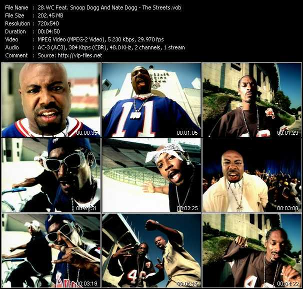 WC Feat. Snoop Dogg And Nate Dogg video - The Streets
