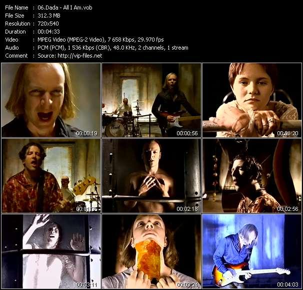 Dada video - All I Am