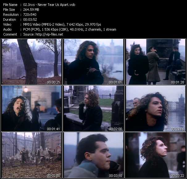 Inxs video - Never Tear Us Apart