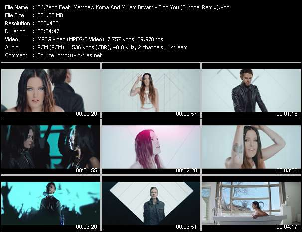 Zedd Feat. Matthew Koma And Miriam Bryant video - Find You (Tritonal Remix)