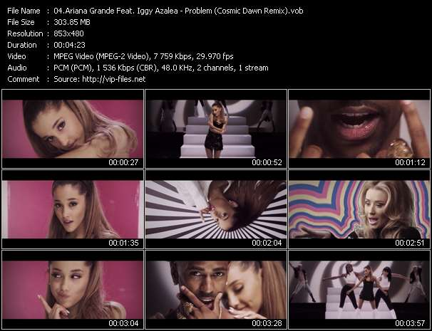 Ariana Grande Feat. Iggy Azalea video - Problem (Cosmic Dawn Remix)