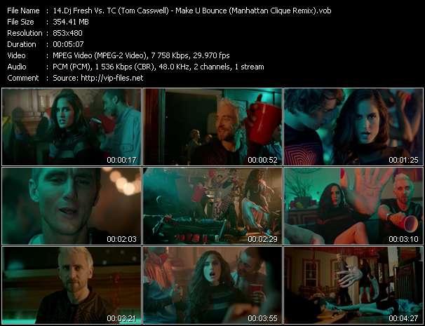Dj Fresh Vs. TC (Tom Casswell) video - Make U Bounce (Manhattan Clique Remix)