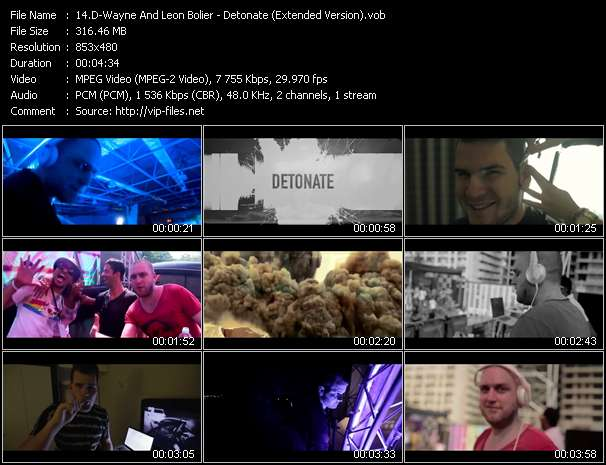 D-Wayne And Leon Bolier video - Detonate (Extended Version)